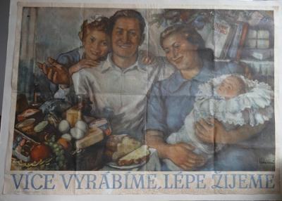 BUDOVATELSKÝ plakát VÍCE VYRÁBÍME, LÉPE ŽIJEME !!! ČERMÁKOVÁ 85 x 61cm