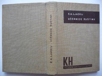Učebnice ruštiny - v 45 lekcích se čtením o Rusku - E. A. Ljackij