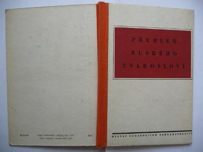 Přehled ruského tvarosloví - Bohuslav Havránek - SPN 1956