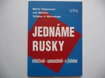 Jednáme rusky - efektivně - samostatně - s jistotou - J&M 2003