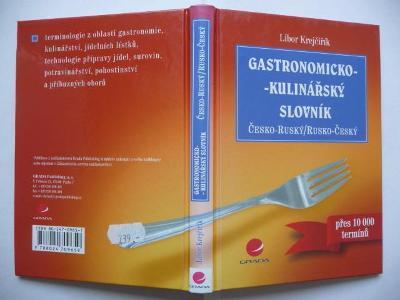 Gastronomicko-kulinářský slovník - Česko-ruský / Rusko-český - 2004