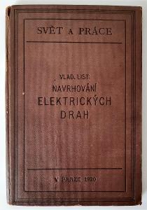 Navrhování elektrických drah - ING. Vladimír List (1920)