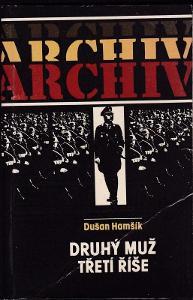 Druhý muž třetí říše - Himmler / Dušan Hamšík