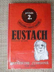 Jinksová Catherine - Eustach Příběh 2., - Alliini lovci duchů