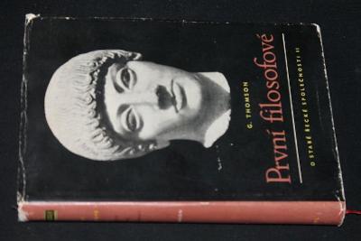O staré řecké společnosti 2. (díl) - První filosofové - Thomson  (l1)