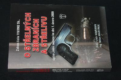 O střelných zbraních a střelivu -  Libor Kovárník  (s16)