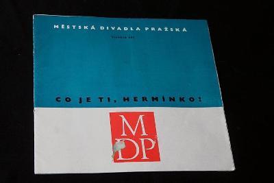 Městská divadla pražská - Divadlo ABC  - Co je ti ,Hermíno ?     (o1)