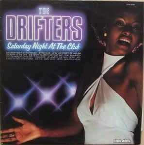 🎤 LP The Drifters – Saturday Night At The Club