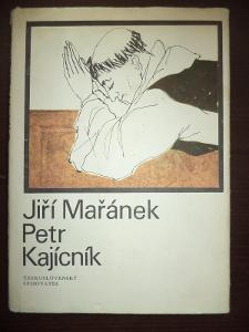 Jiří Mařánek 2  - Petr Kajícník