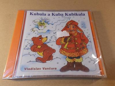 Vančura V. KUBULA A KUBA KUBIKULA Satoranský, Boušková... CD 1998