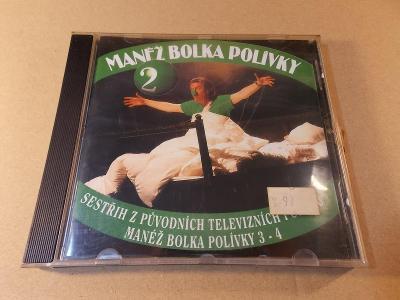 MANÉŽ BOLKA POLÍVKY II. (3.-4.) CD 2000
