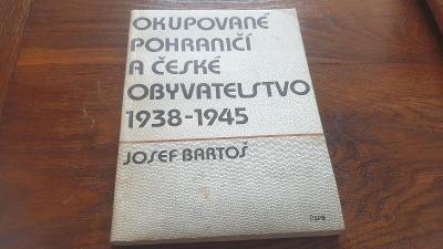 Okupované pohraničí a české obyvatelstvo 1938-1945🛎🛎