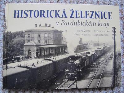 Historická železnice v Pardubickém kraji - železnice, dráha, nádraží