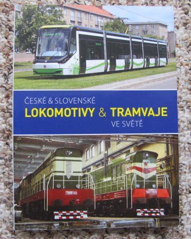 České a slovenské lokomotivy a tramvaje ve světě - dráha, železnice
