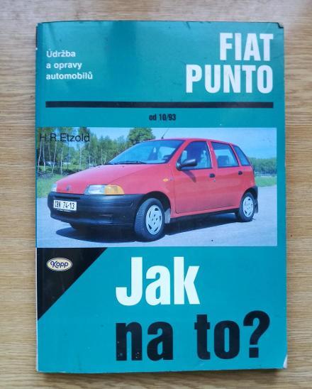 Kniha  Fiat Punto - Jak na to - Časopisy