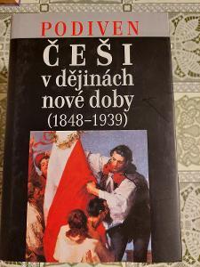 Podiven - Češi v dějinách nové doby (1848-1939)