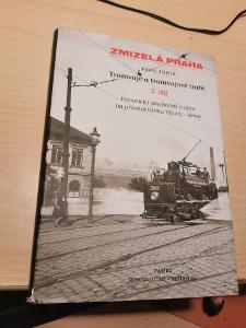 zmizelá praha tramvaje a tramvajové tratě 3. díl Fojtík
