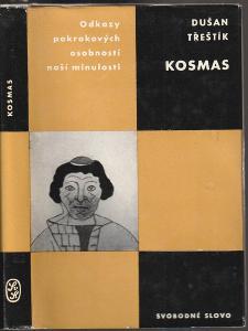 D. Třeštík: Kosmas - Studie s výběrem z Kosmovy Kroniky, 1966, 1. vyd.