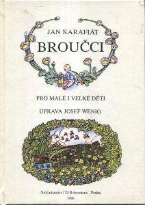 Jan Karafiát Broučci ilustrace Josef Wenig
