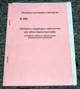 ŽSR D202 VÝKON SLUŽBY NA TRATIACH S DIAĽKOVÝM OVLÁDÁNÍM ZABZAŘ 2002