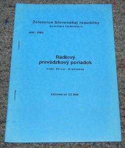 ŽSR PMR 4/95 RÁDIOVÝ PREVÁDZKOVÝ PORIADOK ŽILINA-BRATISLAVA ČSD VLAK