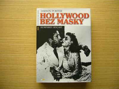 Darwin Porter - Humphrey Bogart: Hollywood bez masky | 2007 -a