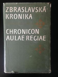 Zbraslavská kronika. Chronicon aulae regiae