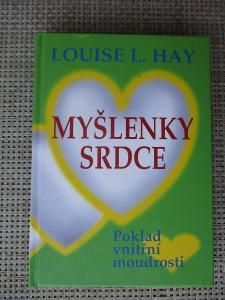 Hay Louse L. - Myšlenky srdce poklad vnitřní moudrosti (1. vydání)