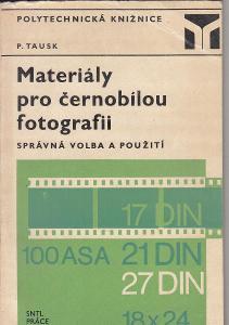 MATERIÁLY PRO ČERNOBÍLOU FOTOGRAFII