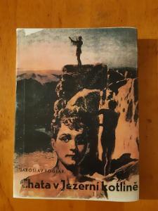 J.Foglar - Chata v Jezerní kotlině ,1940, 2.vydání