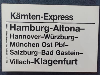 Směrová cedule DB - Kärnten Express (Klagenfurt - Hamburg)