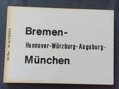 Směrová cedule DB - D (Bremen - München)