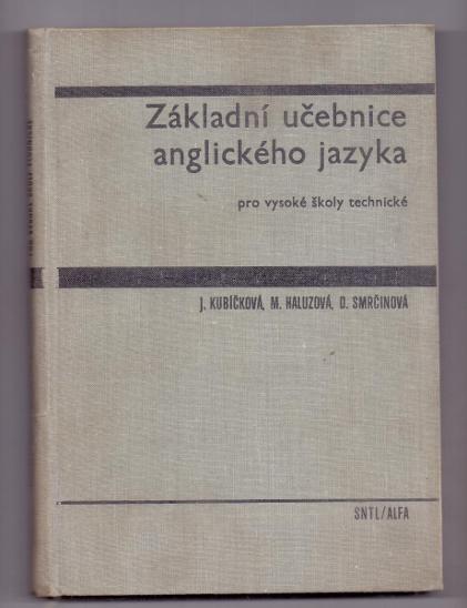 ZÁKLADNÍ UČEBNICE ANGLIČTINY PRO VYSOKÉ ŠKOLY TECHNICKÉ  # 1969 - Učebnice