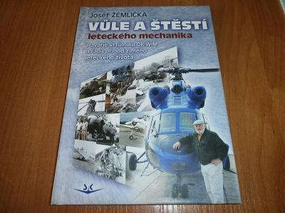 kniha Vůle a štěstí leteckého mechanika