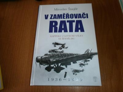 kniha V zaměřovači Rata-letecká válka ve Španělsku