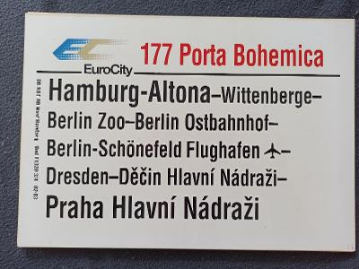 Směrová cedule DB - EC 177 PORTA BOHEMICA