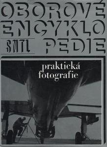 Oborové encyklopedie - Praktická fotografie / Petr Tausk a kol. (1972)