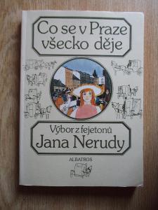 Neruda Jan - Co se v Praze všecko děje (1. vydání)