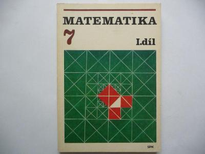 Matematika 7 - I. díl - pro 7.ročník základní školy - SPN 1982