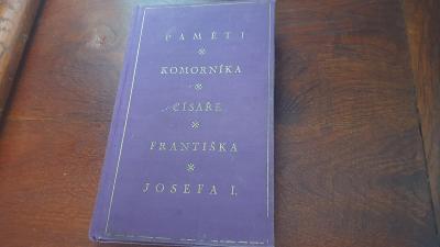 Kniha o životě císaře Františka Josefa I a jeho rodině a vládě r.1929