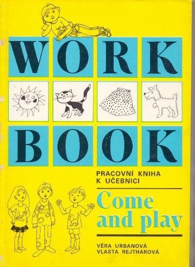PRACOVNÍ KNIHA K UČEBNICI COME & PLAY - výuka angličtiny  - Učebnice