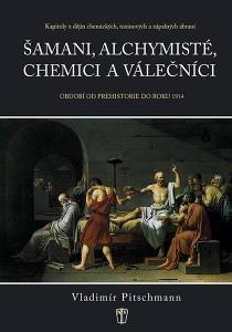 Kapitoly z dějin chemických, toxinových a zápalných zbraní /Pitschmann