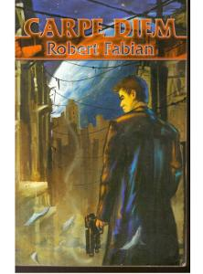 Carpe Diem Robert Fabian