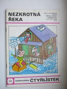 ČTYŘLÍSTEK DĚTSKÝ ČASOPIS KOMIKS  NEZKROTNÁ ŘEKA R-1983 Č. 113