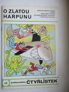 ČTYŘLÍSTEK DĚTSKÝ ČASOPIS KOMIKS  O ZLATOU HARPUNU  R. 1985 Č. 133