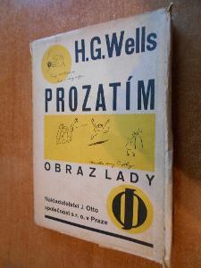 Wells H.G. - Prozatím - Obraz Lady - Otto 1930