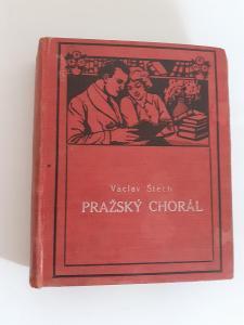 Pražský Chorál Václav Štech 1926 Antikvariát