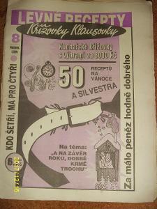 """STARÝ VÝTISK ,,LEVNÉ RECEPTY A KŘÍŽOVKY KLAUSOVKY""""číslo 8 z roku 1993"""