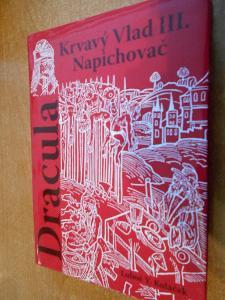 Koláček L.Y. - Dracula Krvavý Vlad II. Napichovač - 2008