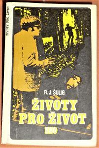 Životy pro život - R.J.Šulig